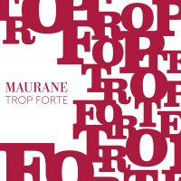Cover Maurane - Trop forte