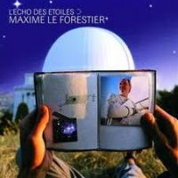 Cover Maxime Le Forestier - L'écho des étoiles