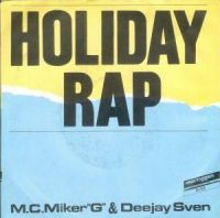 Cover M.C. Miker 'G' & Deejay Sven - Holiday Rap