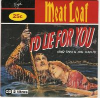 Cover Meat Loaf - I'd Lie For You (And That's The Truth)