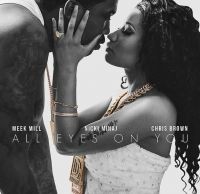 Cover Meek Mill / Nicki Minaj / Chris Brown - All Eyes On You