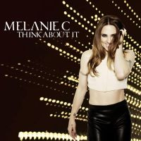 Cover Melanie C - Think About It