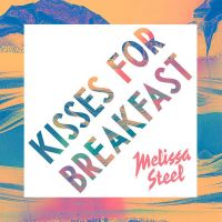 Cover Melissa Steel feat. Popcaan - Kisses For Breakfast