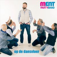 Cover Ment Party Band - Op de dansvloer