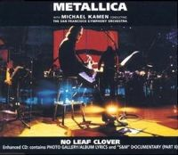 Cover Metallica with Michael Kamen conducting the San Francisco Symphony Orchestra - No Leaf Clover
