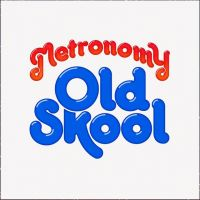 Cover Metronomy - Old Skool