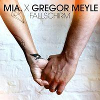 Cover Mia. & Gregor Meyle - Fallschirm
