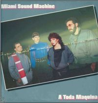 Cover Miami Sound Machine - A Toda Maquina