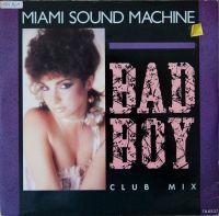 Cover Miami Sound Machine - Bad Boy
