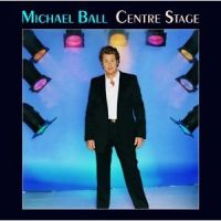 Cover Michael Ball - Centre Stage