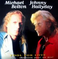 Cover Michael Bolton & Johnny Hallyday - Fool For Love (Requiem pour un fou)