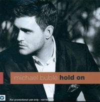 Cover Michael Bublé - Hold On