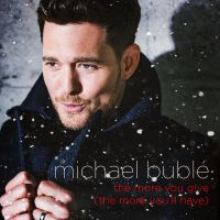 Cover Michael Bublé - The More You Give (The More You'll Have)