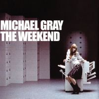 Cover Michael Gray - The Weekend
