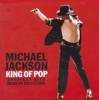 Cover Michael Jackson - King Of Pop - Greatest Hits Mexican Collection