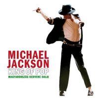 Cover Michael Jackson - King Of Pop - Magyarország kedvenc dalai