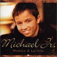 Cover Michael Jr. - Musica e la vita