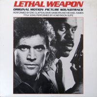 Cover Michael Kamen, David Sanford, Eric Clapton And Honeymoon Suite - Lethal Weapon: Original Motion Picture Soundtrack