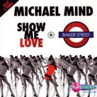 Cover Michael Mind - Show Me Love