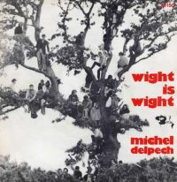 Cover Michel Delpech - Wight Is Wight