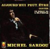 Cover Michel Sardou - Aujourd'hui peut-être (Live)