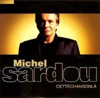 Cover Michel Sardou - Cette chanson-là