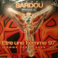 Cover Michel Sardou - Être une femme 97' (femme des années '80)