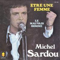 Cover Michel Sardou - Être une femme