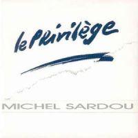 Cover Michel Sardou - Le privilège