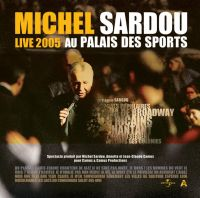 Cover Michel Sardou - Live 2005 - au Palais des Sports