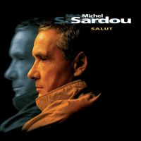 Cover Michel Sardou - Salut