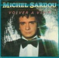 Cover Michel Sardou - Volver a vivir