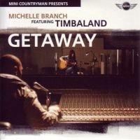 Cover Michelle Branch feat. Timbaland - Getaway
