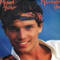 Cover Miguel Bosé - Márchate ya