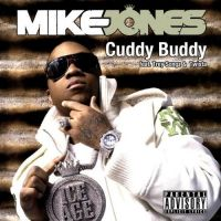 Cover Mike Jones feat. Trey Songz, Lil Wayne & Twista - Cuddy Buddy