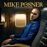 Cover Mike Posner - 31 Minutes To Takeoff
