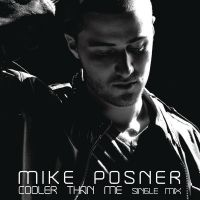 Cover Mike Posner - Cooler Than Me