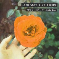 Cover Mike Posner x Ty Dolla $ign - Look What I've Become