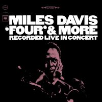 Cover Miles Davis - Four & More - Recorded Live In Concert