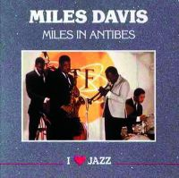 Cover Miles Davis - Miles In Antibes