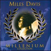Cover Miles Davis - Millenium Collection