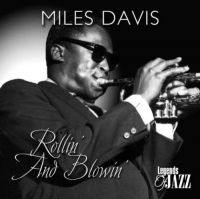Cover Miles Davis - Rollin' And Blowin' - Legends Of Jazz
