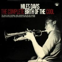 Cover Miles Davis - The Complete Birth Of The  Cool