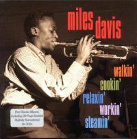 Cover Miles Davis - Walkin' / Cookin' / Relaxin' / Workin' / Steamin'