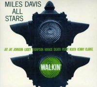 Cover Miles Davis All Stars - Walkin'
