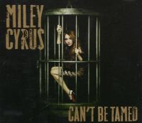 Cover Miley Cyrus - Can't Be Tamed