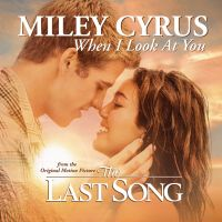 Cover Miley Cyrus - When I Look At You