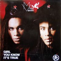 Cover Milli Vanilli - Girl You Know It's True