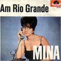 Cover Mina - Am Rio Grande