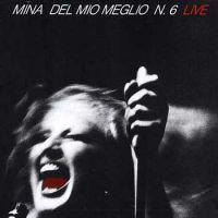 Cover Mina - Del mio meglio n. 6 Live